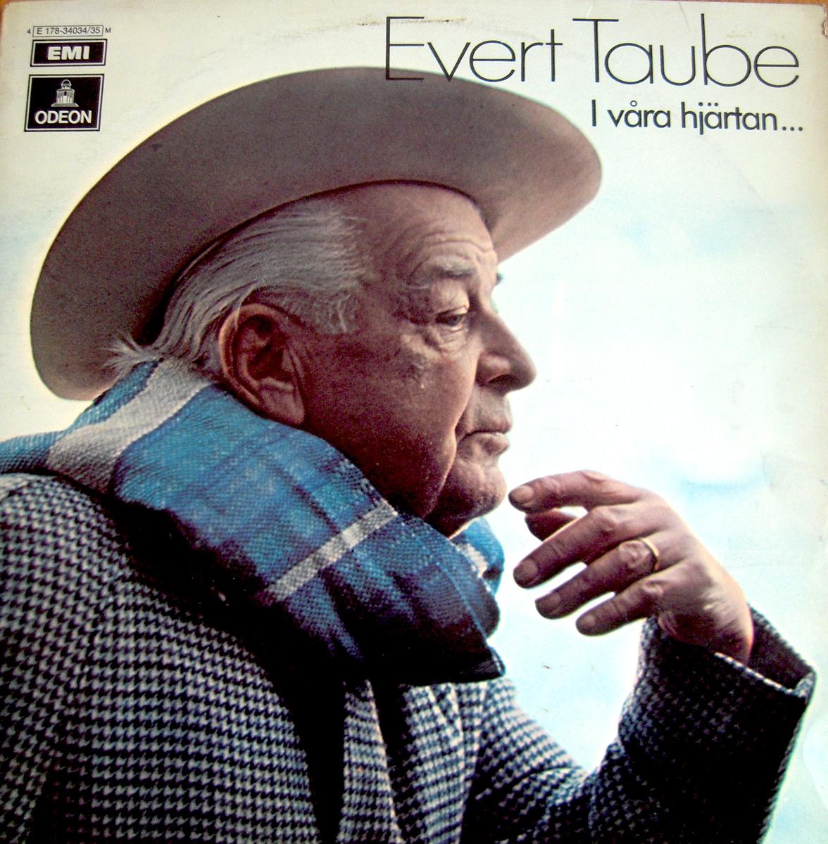 Evert Taube - I våra hjärtan
