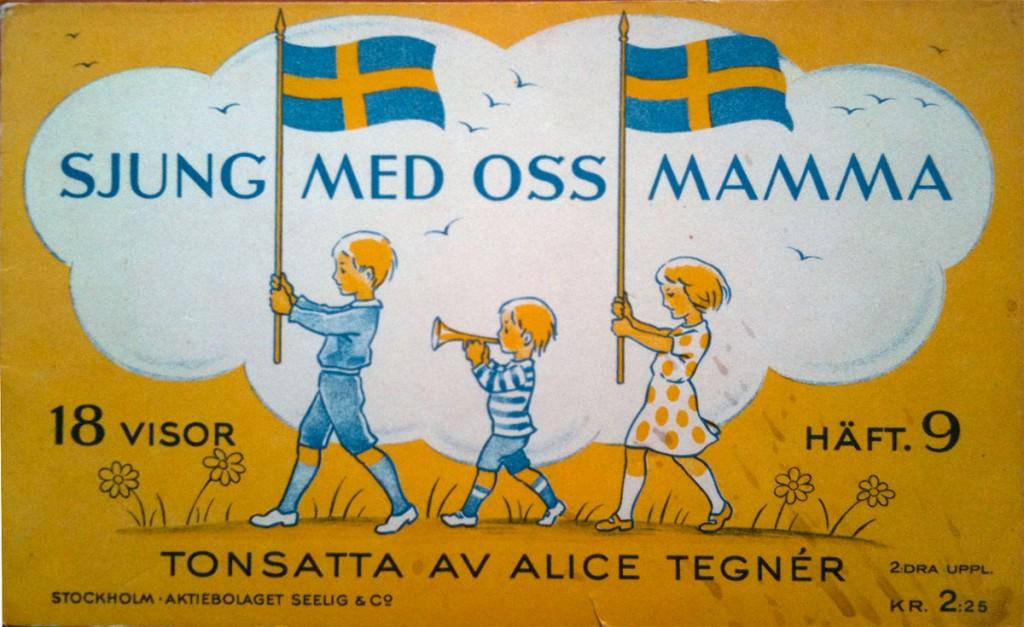 Alice Tegnér - Sjung med oss mamma