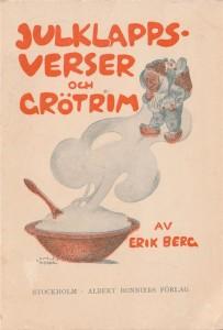 Erik Berg - Julklappsverser och grötrim