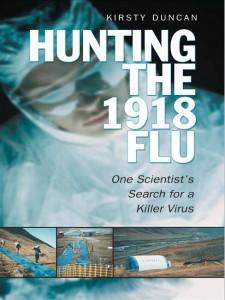 Kirsty Duncan - Hunting the 1918 flu