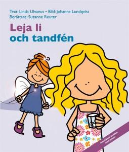 Linda Ulfvaeus - Johanna Lundqvist -Lejla li ochTandfén