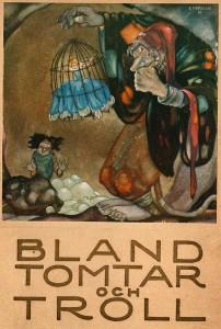 Einar Norelius - Bland Tomtar och Troll - 1929