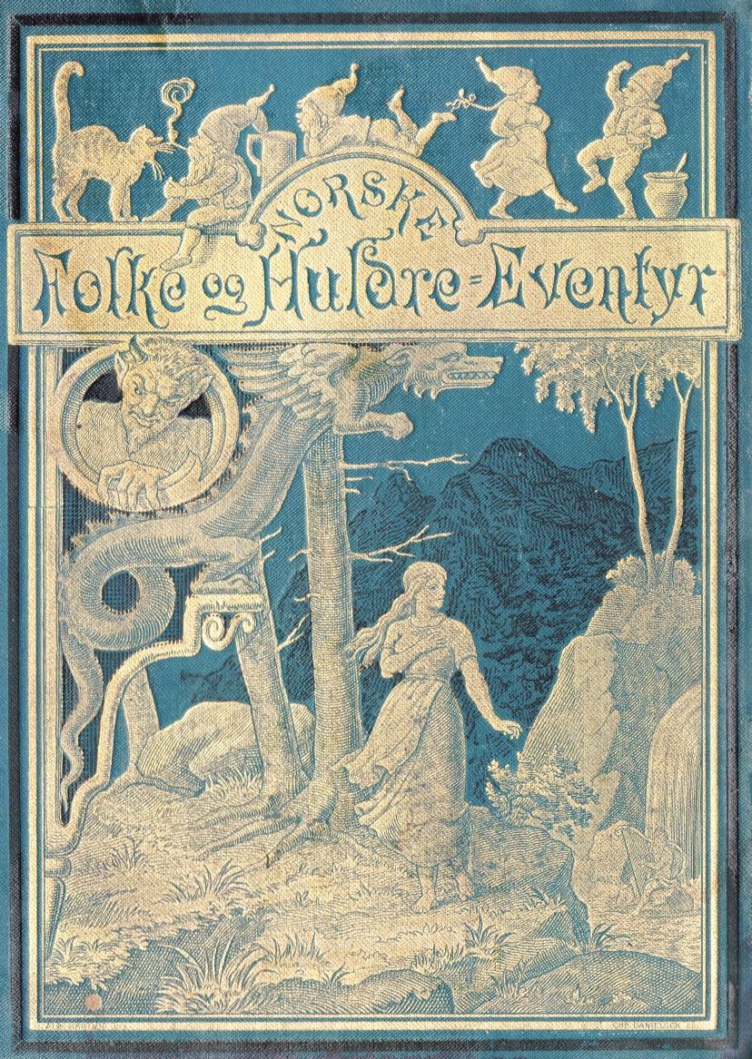Asbjørnsen og Moes - Norske folke og huldre eventyr - Edition from 1896