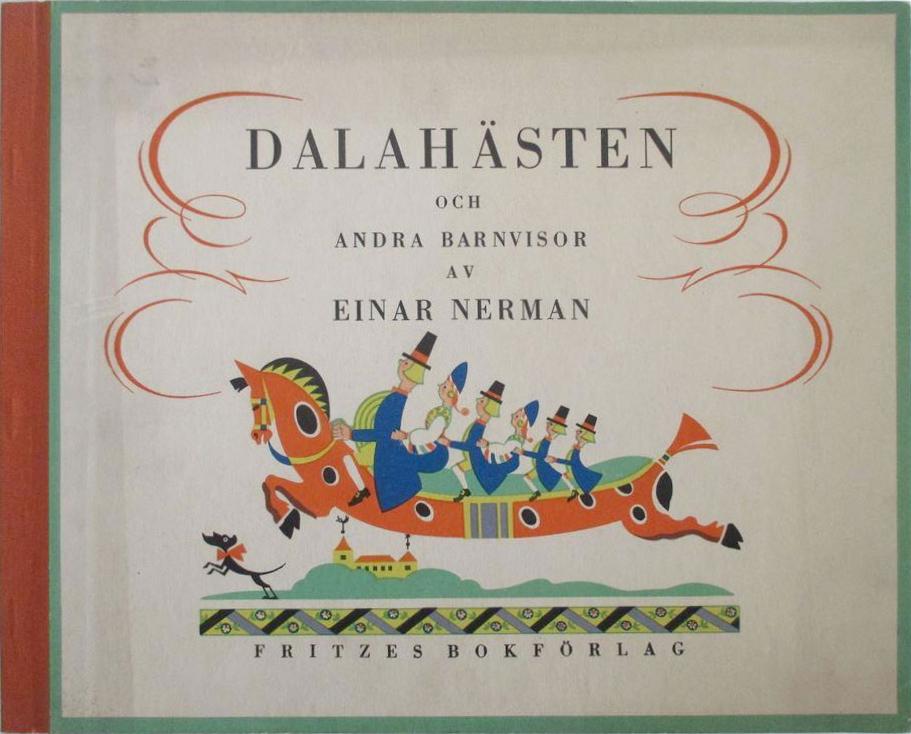 Einar Nerman - Dalahästen - text musik och bilder 3
