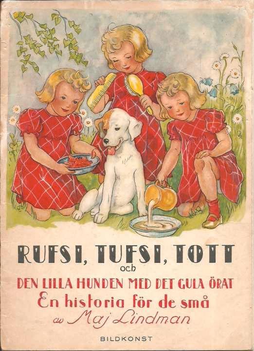 Maj Lindman - Rufsi Tufsi Tott - Den Lilla hunden med det gula örat