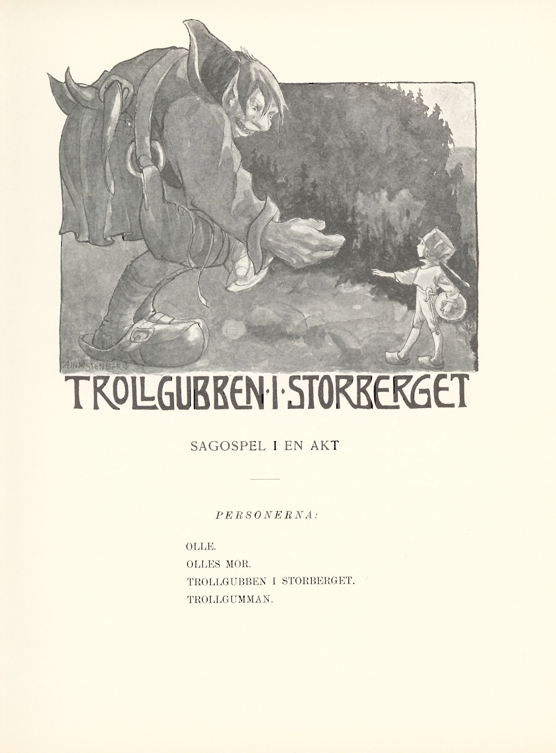 Aina Stenberg Masolle - Illustrazione per Trollgubben i storberget - sagospel i en akt - Anna Wahlenberg - 1911