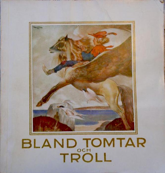 Gustaf Tenggren - Bland Tomtar och troll - 1926