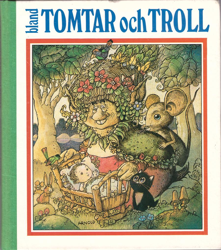 Hans Arnold - Bland Tomtar och troll - 1984
