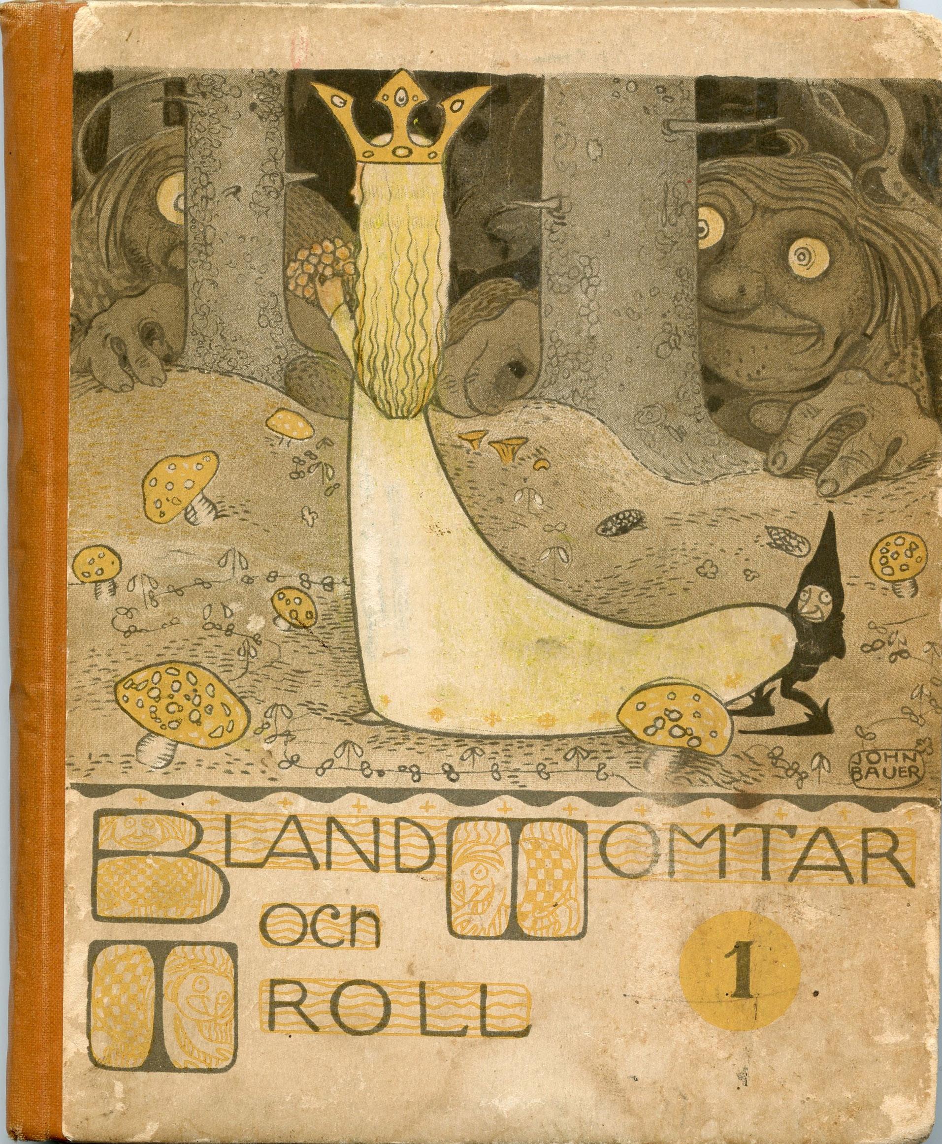 John Bauer - Bland Tomtar och Troll - första årgången (1907)