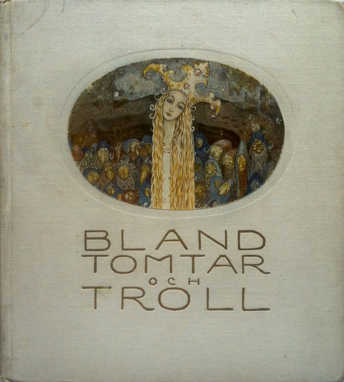 John Bauer - Bland Tomtar och Troll